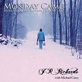 Play & Download Monday Came (with Michael Carey) [From the Motion Picture