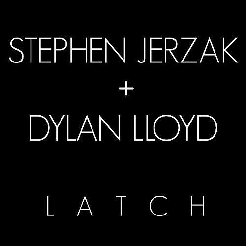Latch by Stephen Jerzak