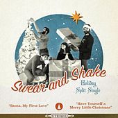 Play & Download Holiday Split Single by Swear And Shake | Napster