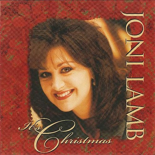 It's Christmas by Joni Lamb