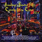 Play & Download Broadway's Greatest Gift: Carols for a Cure, Vol. 8, 2006 by Various Artists | Napster