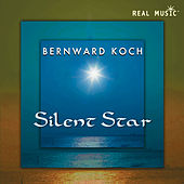 Play & Download Silent Star by Bernward Koch | Napster