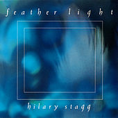 Play & Download Feather Light by Hilary Stagg | Napster