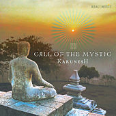 Play & Download Call of the Mystic by Karunesh | Napster