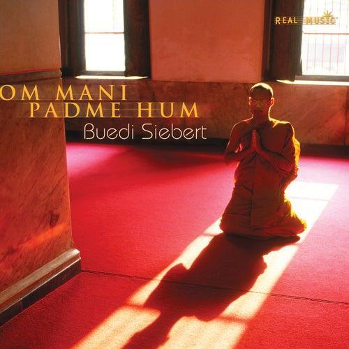 Om Mani Padme Hum by Buedi Siebert