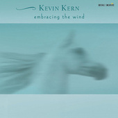 Embracing the Wind by Kevin Kern