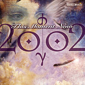This Moment Now by 2002