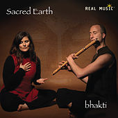 Play & Download Bhakti (Re-release) by Sacred Earth | Napster