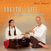 Play & Download Breath of Life (A Sacred Earth Collection) by Sacred Earth | Napster