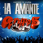 Play & Download La Amante by Grupo 5 | Napster