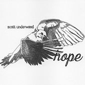 Play & Download Hope by Scott Underwood | Napster