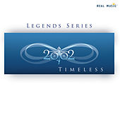 Play & Download Legend Series: Timeless by 2002 | Napster
