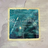 Play & Download Land of Forever by 2002 | Napster