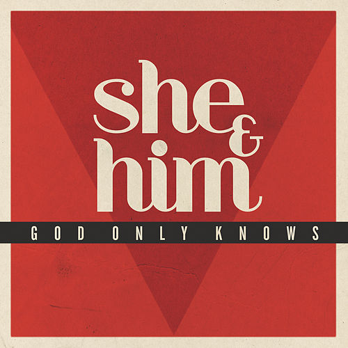 Play & Download God Only Knows by She & Him | Napster
