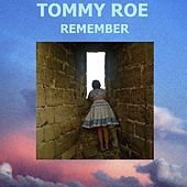 Remember by Tommy Roe