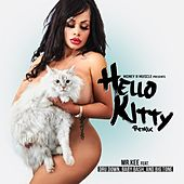 Play & Download Hello Kitty (feat. Dru Down, Baby Bash & Big Tone) (Remix) - Single by Mr. Kee | Napster