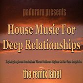 Play & Download Housemusic for Deep Relationships (Inspiring Deephouse Sounds Meets Vibrant Techhouse Rhythms on New Years Compilation) by Various Artists | Napster
