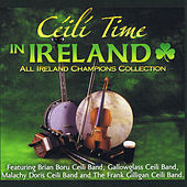 Play & Download Ceili Time in Ireland by Various Artists | Napster