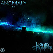 Anomaly : Six by Liquid Stranger