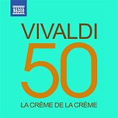 Play & Download La crème de la crème: Vivaldi by Various Artists | Napster