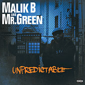Play & Download Unpredictable by Malik B | Napster