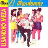 El Mandamás by Lisandro Meza