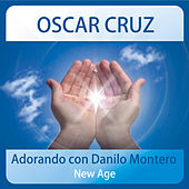 Play & Download Adorando Con Danilo Montero New Age by Oscar Cruz | Napster