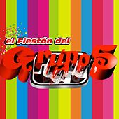 Play & Download El Fieston del Grupo 5 by Grupo 5 | Napster