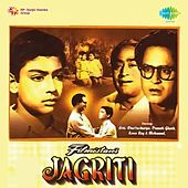 Jagriti (Original Motion Picture Soundtrack) by Various Artists