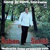 Sneg je opet Snezana by Saban Saulic