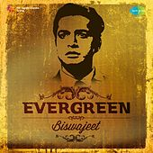 Evergreen - Biswajeet by Various Artists