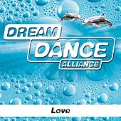 Play & Download Love by Dream Dance Alliance | Napster