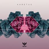 Play & Download Battle Royale (Paranormal Attack Remix) by Karetus | Napster
