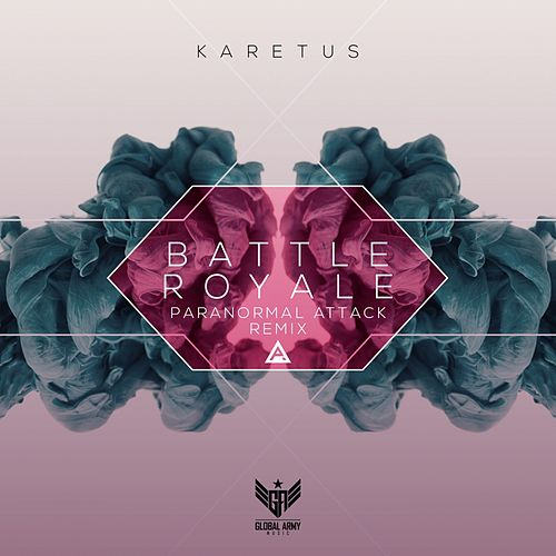 Battle Royale (Paranormal Attack Remix) by Karetus