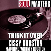 Soul Masters: Think It Over by Cissy Houston