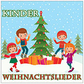 Kinder Weihnachtslieder by Various Artists