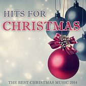 Play & Download Hits for Christmas by Various Artists | Napster