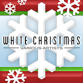 Play & Download White Christmas by Various Artists | Napster