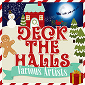 Play & Download Deck the Halls by Various Artists | Napster