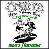 New Years Eve Celebration: 1960's Nostalgia by Golden Oldies