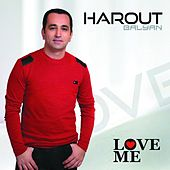 Love Me by Harout Balyan