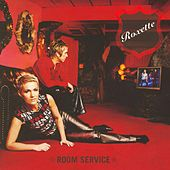 Play & Download Room Service by Roxette | Napster