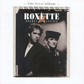 Pearls Of Passion by Roxette
