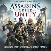 Play & Download Assassin's Creed Unity (Bonus Tracks) [Original Game Soundtrack] - EP by Ryan Amon | Napster