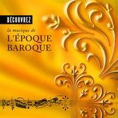 Play & Download Découvrez la musique de l'époque baroque by Various Artists | Napster