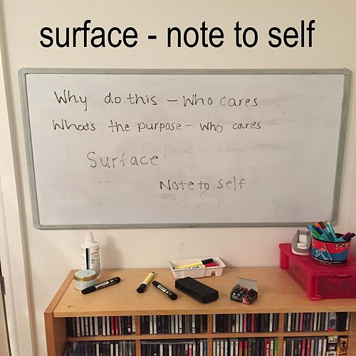 Play & Download Note To Self by Surface | Napster