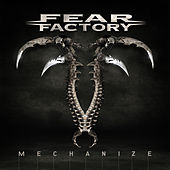Play & Download Mechanize by Fear Factory | Napster