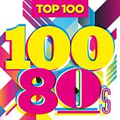 Top 100 80s von Various Artists