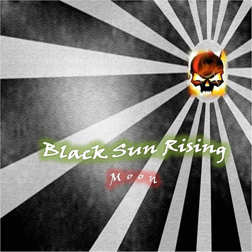 Play & Download Black Sun Rising by Moon | Napster
