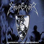 Play & Download Emperial Live Ceremony by Emperor | Napster